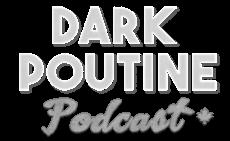 Dark Poutine - True Crime & Dark Canadian History